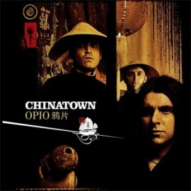Chinatown - 2005 - Opio