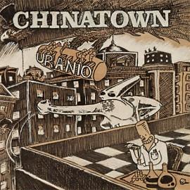 Chinatown - 2008 - Uranio
