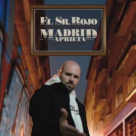 El Sr. Rojo - 2008 - Madrid Aprieta