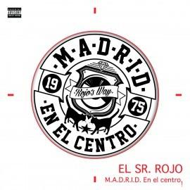 El Sr. Rojo - 2014 - M.A.D.R.I.D. en el centro