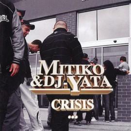 Mítiko & DJ Yata - 2011 - Crisis