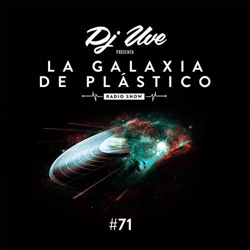 La Galaxia de Plástico #71
