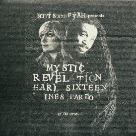 Earl Sixteen / Inés Pardo - Mystic Revelation / They Don't Know