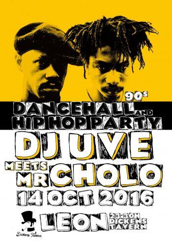 DJ UVE meets Mr. Cholo: Hip-Hop y Dancehall 90's