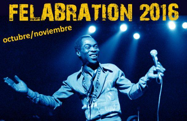 Felabration 2016