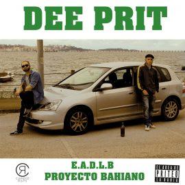 Dee Prit: E.A.D.L.B. Proyecto Bahiano