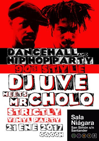 DJ UVE meets Mr. Cholo: Hip-Hop y Dancehall 90's en Santander