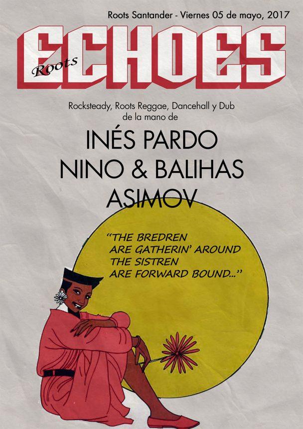Roots Echoes #2 con Inés Pardo, Nino, Balihas y Asimov
