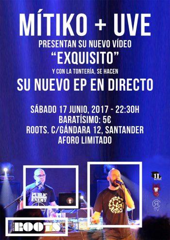 Mítiko + UVE - Concierto de presentación del vídeo de Exquisito