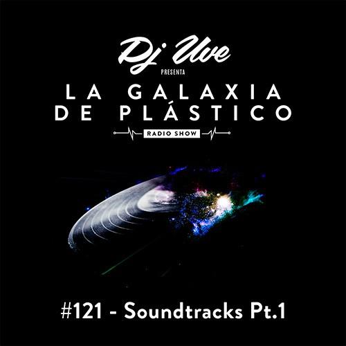 La Galaxia de Plástico #121 - Hip-Hop Soundtracks Pt.1