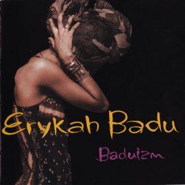"""Erykah Badu """"Baduizm"""" (1996)"""