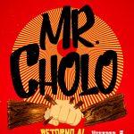 Mr. Cholo: Retorno al Roots - 36 cámaras de Shaolín
