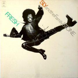 "Sly & The Family Stone ""Fresh"" (1973)"