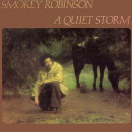 "Smokey Robinson ""A Quiet Storm"" (1975)"
