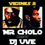 Mr. Cholo meets DJ UVE: Dancehall vs Hip-Hop classics & bangers