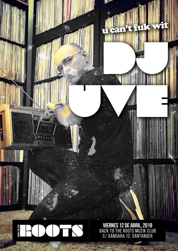"""U can't fuck with DJ UVE (2) - Viernes con """"uve"""""""