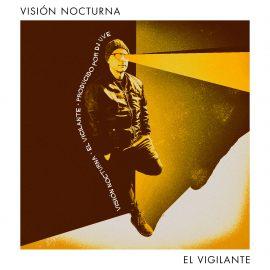 """Visión Nocturna """"El Vigilante"""" (1L Records, 2019)"""