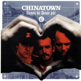 Chinatown - Llenos De Amor Por (2003)