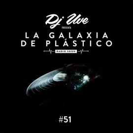 La Galaxia de Plástico #51