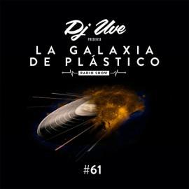 La Galaxia de Plástico #61