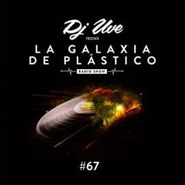 La Galaxia de Plástico #67