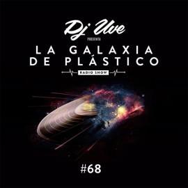 La Galaxia de Plástico #68