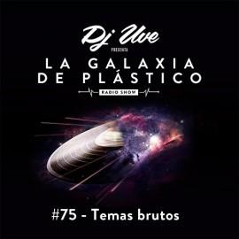 La Galaxia de Plástico #75