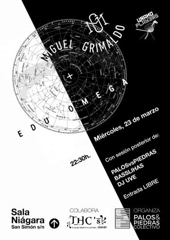 Cartel del concierto de Miguel Grimaldo y Edu Omega con Palos y Piedras, Basslihas y Turba