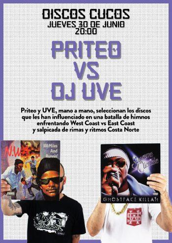 Priteo vs DJ UVE en Discos Cucos