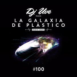 La Galaxia de Plástico #100 - 100 programas