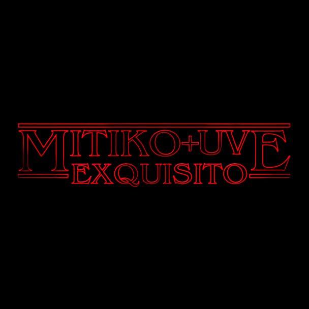 Mítiko + UVE - Exquisito en vídeo
