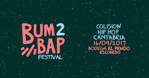 Bum Bap 2 - Bodega El Pendo - 16/09/2017