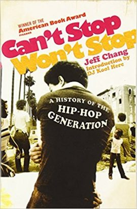 Can't Stop, Won't Stop, de Jeff Chang