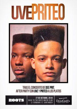 Tras Dee Prit en directo en el Roots, Priteo y DJ UVE a los platos...