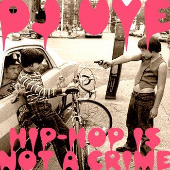 DJ UVE - Hip-Hop Is Not A Crime (2021)