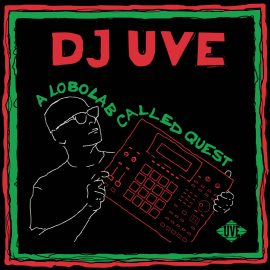 DJ UVE - A Lobolab Called Quest (2020)